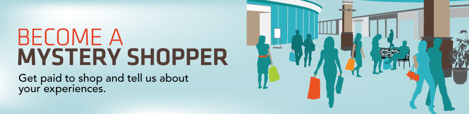 Become a mystery shopper